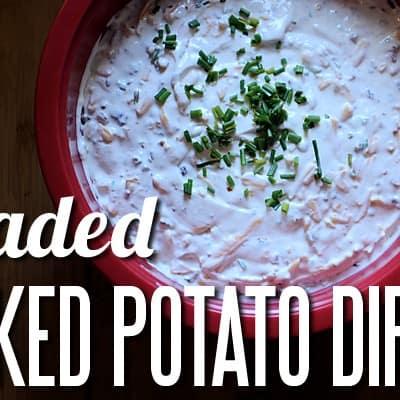 Loaded Baked Potato Dip