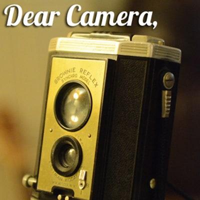 Dear Camera