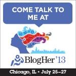 Overheard in the Twitter stream for #Blogher13