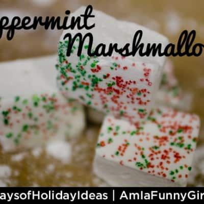Day 1: Peppermint Marshmallows #25DaysofHolidayIdeas