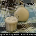 Day 7: #DIY Irish Cream Liqueur #25DaysofHolidayIdeas #cocktails