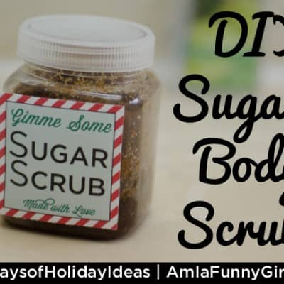 Day 14: #DIY Sugar Body Scrub #25DaysofHolidayIdeas