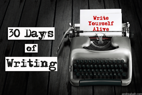 30-Days-of-Writing-Write-YourselfAlive