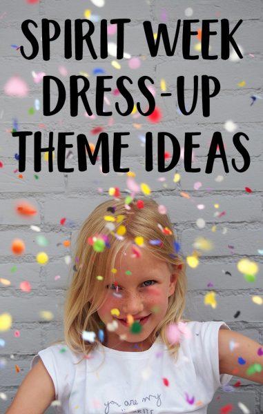 spirit week dress-up theme ideas