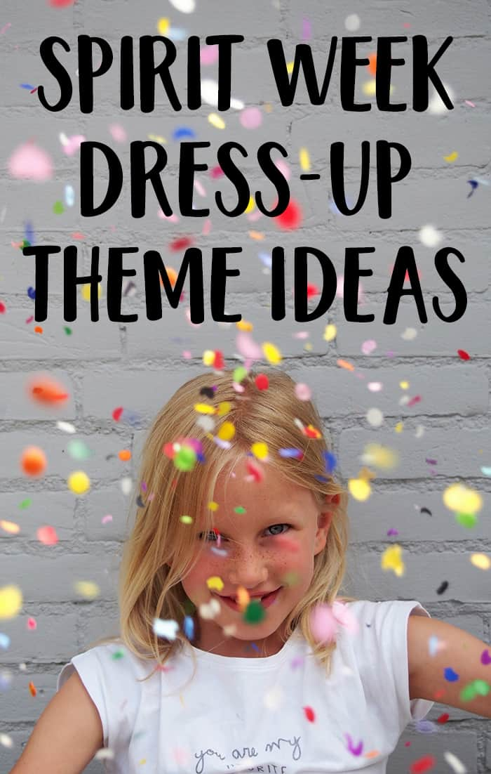 spirit week dress-up theme ideas