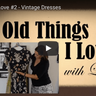 Old Things I Love #2 – Vintage Dresses