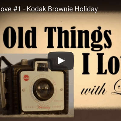 Old Things I Love #1 – Kodak Brownie Holiday camera