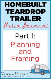 Part-1-Homebuilt-Teardrop-Trailer-Build-Journal