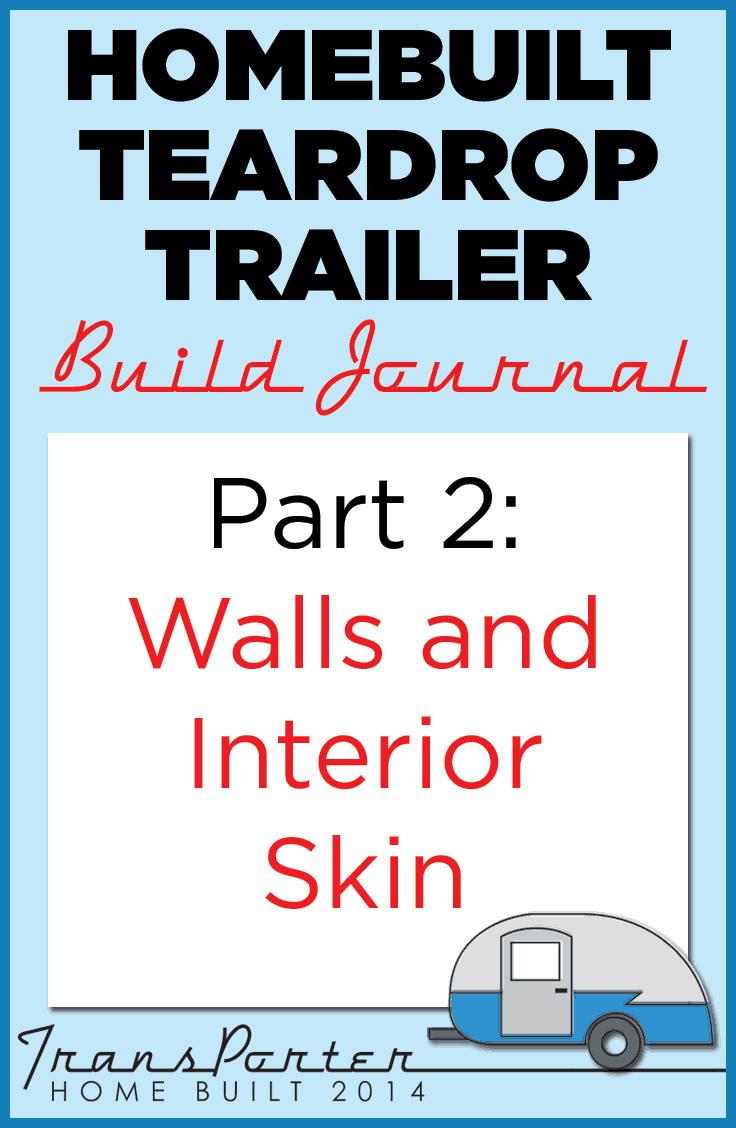 Part-2-Homebuilt-Teardrop-Trailer-Build-Journal