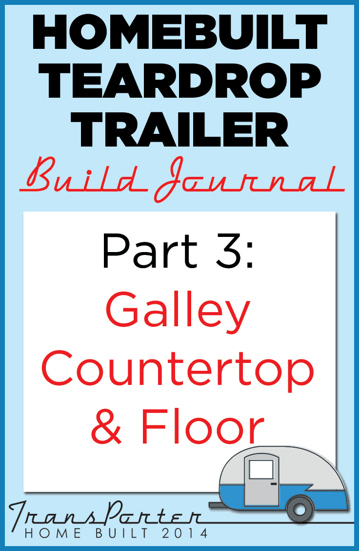 Part-3-Homebuilt-Teardrop-Trailer-Build-Journal
