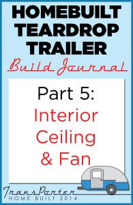 Part-5-Homebuilt-Teardrop-Trailer-Build-Journal