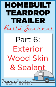 Part-6-Homebuilt-Teardrop-Trailer-Build-Journal