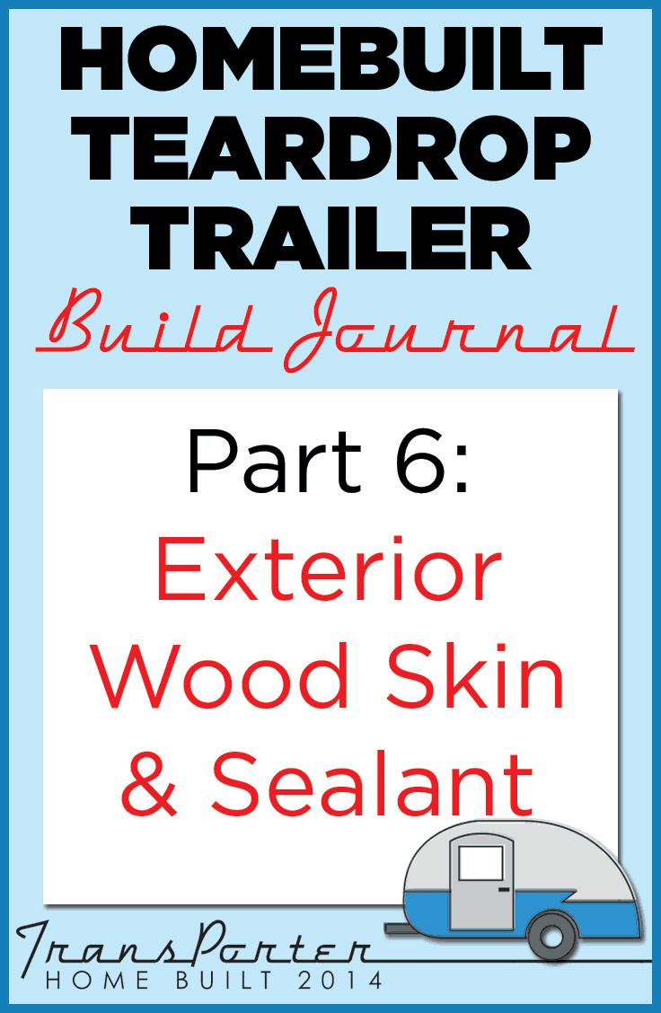 Part-6-Homebuilt-Teardrop-Trailer-Build-Journal