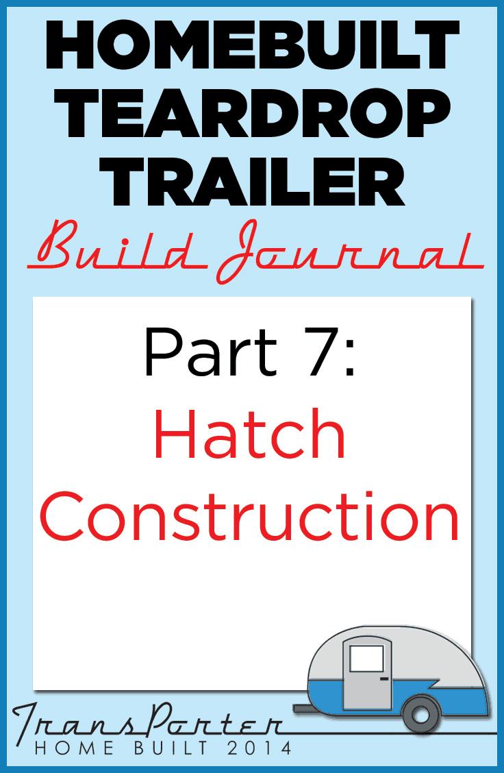 Part-7-Homebuilt-Teardrop-Trailer-Build-Journal
