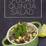 Summer Recipe: 3-Bean Quinoa Salad