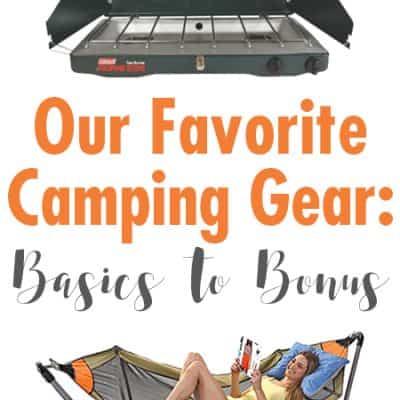 Camping Gear: Basics and Bonuses