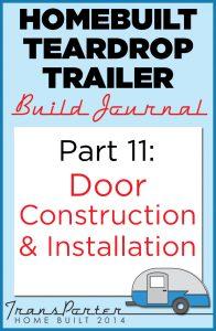 Homebuilt Teardrop Trailer Part-11-Homebuilt-Teardrop-Trailer-Build-Journal-Door-Construction-196x300