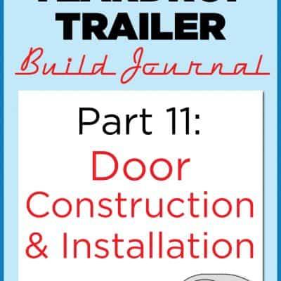 Homebuilt Teardrop Trailer 11: Teardrop Camper Door Construction