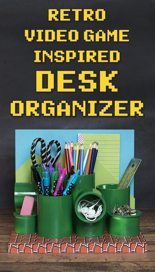 Retro Video Game Inspired Desk Organizer #PilotYourLife AD