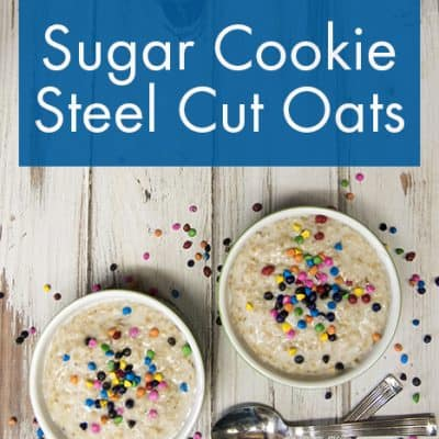 Sugar Cookie Steel Cut Oats