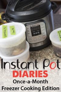 Instant Pot Diaries: Once-a-Month Cooking