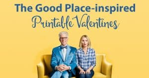 """The Good Place"" Valentine's Day cards"