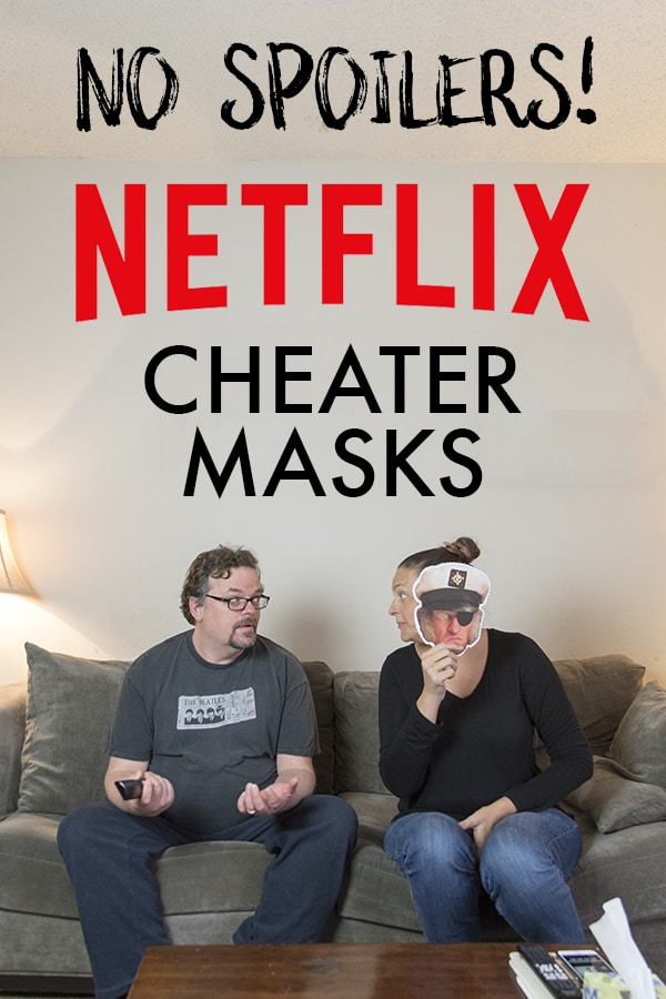 Netflix Cheater Masks