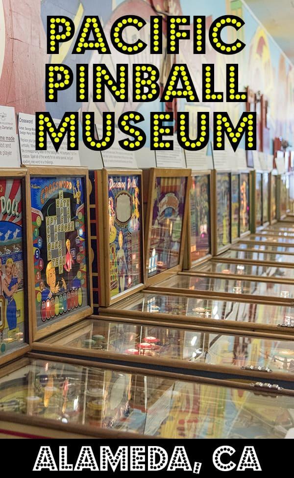Pacific Pinball Museum, Alameda CA