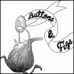 family friendly podcast: buttons and figs