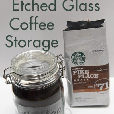 Easy Etched Glass Coffee Storage