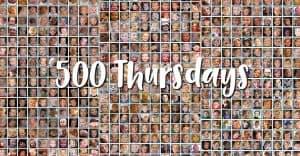 Celebrating 500 Thursdays
