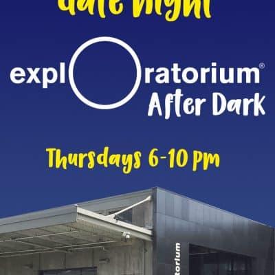 Exploratorium After Dark Date Night in San Francisco