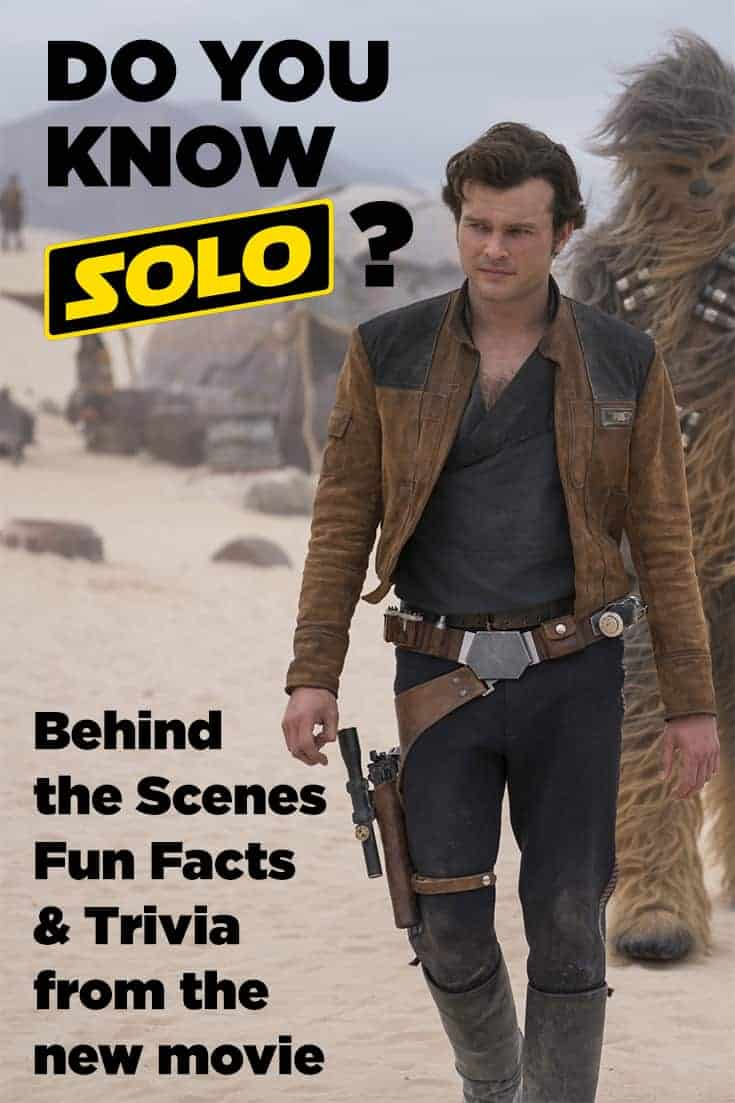 Get ready for the latest Star Wars Story with a collection of behind the scenes fun facts from the #HanSoloMovie! #trivia #SoloMovie #HanSolo #StarWars