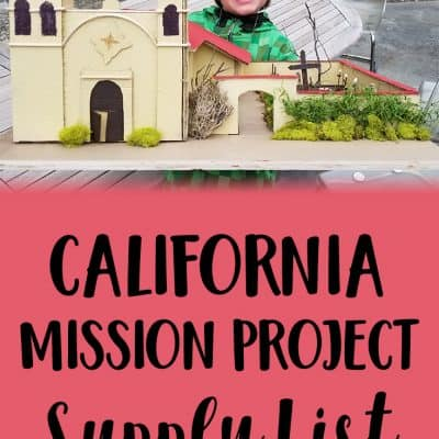A+ California Mission Project Supply List