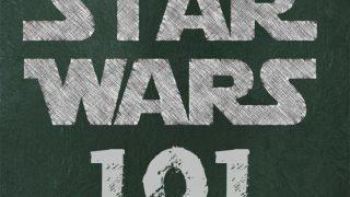 Star Wars 101 - A Primer for Parents