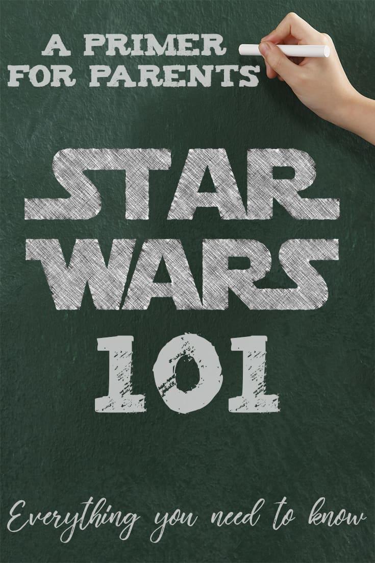 Star Wars Basics - A Primer for Parents