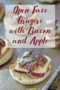 Gruyere Open Face with Bacon & Apple