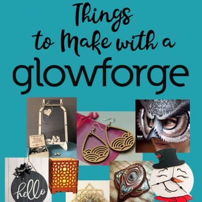 143 Things to Make on a Glowforge