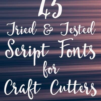 45 Great Script Fonts for Craft Cutters