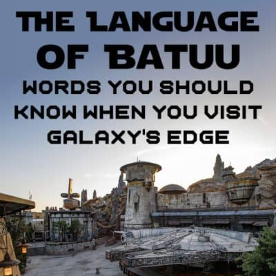 The language of Black Spire Outpost, Batuu