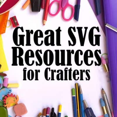 Favorite SVG Resources for Crafts