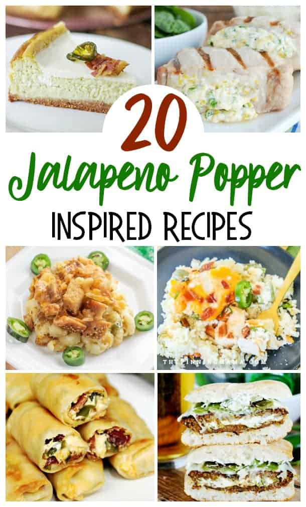Jalapeno Poppers inspired recipes