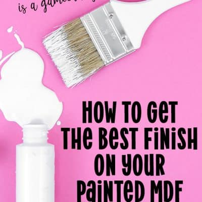 The Best Way to Paint Laser Cut MDF